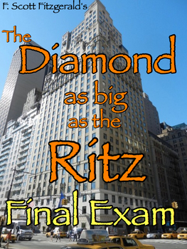 """The Diamond as Big as the Ritz"" Final Exam (50 Multiple Choice w/ Answer Key)"