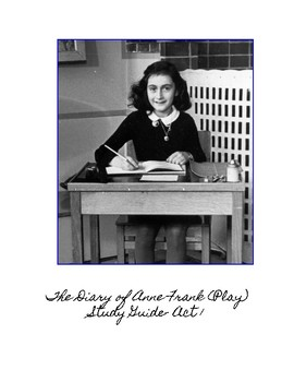 """The Diary of Anne Frank"" Act 1 Study Guide"