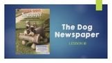 """""""The Dog Newspaper"""" Vocabulary Powerpoint - Journeys Lesson 18"""