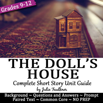 The Doll S House Short Story Unit Guide By Julie Faulkner Tpt