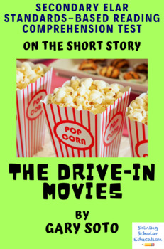 """""""The Drive-In Movies"""" Multiple-Choice Reading Comprehension Test/Quiz"""