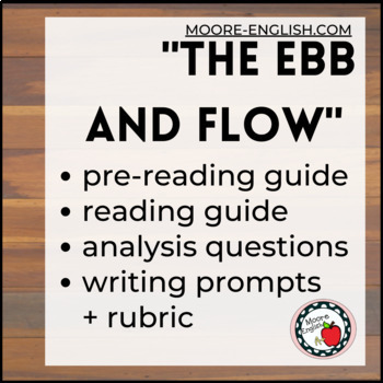 """The Ebb and Flow"" Close Reading Guide and Analysis Questions"