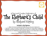 """The Elephant's Child"" Just So Stories with Depth and Complexity"