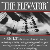 """The Elevator"" by William Sleator Short Story Analysis Lesson"