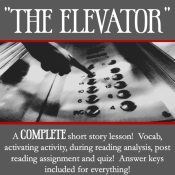 The Elevator By William Sleator Short Story Analysis Lesson