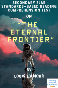 """The Eternal Frontier"" Nonfiction by Louis L'Amour Reading Comprehension Test"