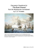 """""""The Even Chance"""" by CS Forester Discussion Questions"""