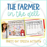 """The Farmer in the Dell"" for Parts of Speech: Adjectives, Nouns, Verbs, Adverbs"