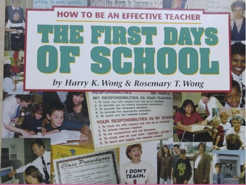 """""""The First Days of School"""" By: Harry K. Wong & Rosemary T. Wong"""