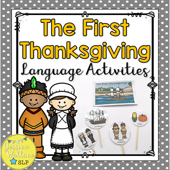 The First Thanksgiving Language Activities: Comprehension
