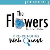 """""""The Flowers,"""" Alice Walker, Pre-Reading Web Quest [FREEBIE!]"""