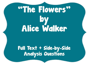 """The Flowers"" by Alice Walker Text-Dependent Questions"