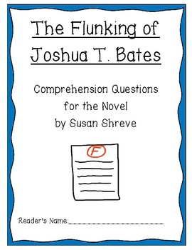 """""""The Flunking of Joshua T. Bates"""" Comprehension Questions"""