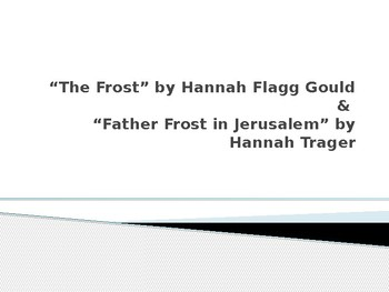 """The Frost"" poem and ""Father Frost in Jerusalem"" 2 week lesson"
