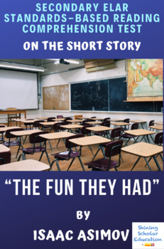 """""""The Fun They Had"""" Short Story by Isaac Asimov Reading Test"""