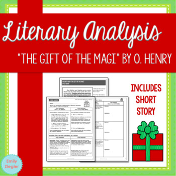 """""""The Gift of the Magi"""" by O. Henry Literary Analysis Graphic Organizers"""