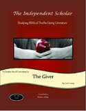 """""""The Giver"""" - Unit Study Guide by The Independent Scholar"""