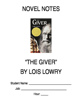 """The Giver"" by Lois Lowry Novel Notes (updated)"
