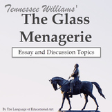 """""""The Glass Menagerie"""" Essay Response Questions and Rubric"""