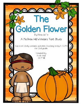 """The Golden Flower"" A McGraw Hill Wonders Book Study"