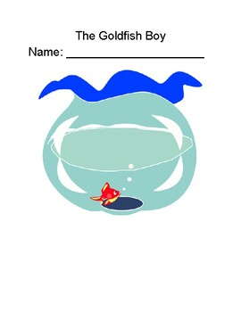 """The Goldfish Boy"": Chapter-by-Chapter Reading Comprehension Questions"