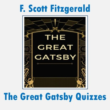 """The Great Gatsby"": Reading Quizzes with Answer Keys"