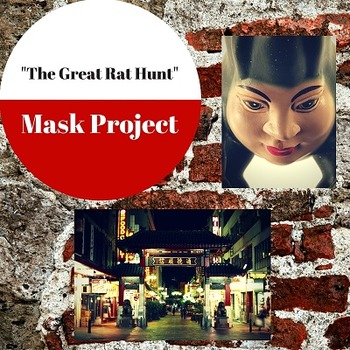 """""""The Great Rat Hunt"""" Character Development Mask Project"""