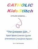 """The Greatest Gift..."" Emerson Quote CrossStitch Pattern"