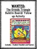 """The Greedy Triangle"" Bulletin Board / Follow up Activity!"