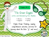 """The Green Goggles"" by Kris Sheather - comprehension resources (Prep & Year 1)"