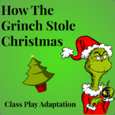 """""""The Grinch"""" - A Class Play Adaptation"""