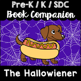 """The Hallowiener"" Book Companion for Pre-K, T-K, Kindergarten, SDC"