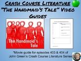 """The Handmaid's Tale"" Crash Course Literature Movie Guides"