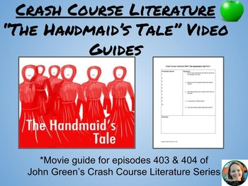 """The Handmaid's Tale"" Crash Course Literature Video Guides (Episodes 403 & 404)"