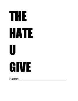"""The Hate U Give"" - Chapter by Chapter Comprehension Questions"