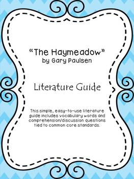 """The Haymeadow"" by Gary Paulsen Literature Guide"