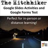 """The Hitchhiker"" Digital Google Sldies Activities and Goog"