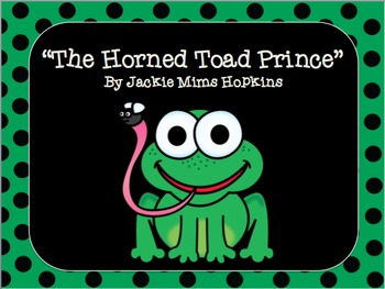"""""""The Horned Toad Prince""""- Scott Foresman Reading Street"""