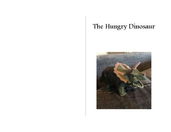 """The Hungry Dinosaur"" Easy Reader"