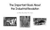 """""""The Important Book About the Industrial Revolution"""" Project GLAD - Big Book"""