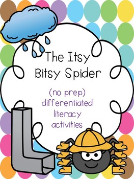 """The Itsy, Bitsy Spider"" Differentiated Literacy Activities [no prep!]"