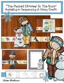 "Winter: ""The Jacket I Wear In The Snow"" Retelling & Sequencing A Story Craft"