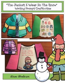 """The Jacket I Wear In The Snow"" Writing Prompts & Retelling A Story Craft"