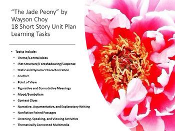 """The Jade Peony"" Short Story Unit Plan – 18 Tasks w/Organizers and Rubrics"