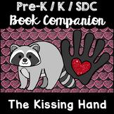 """The Kissing Hand"" Book Companion for Pre-K, Kindergarten, SDC ELA Math STEM"