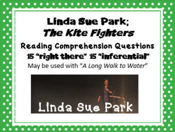 """""""The Kite Fighters"""" Linda Sue Park; 30 reading comprehension questions"""
