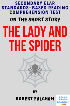 """""""The Lady and the Spider"""" Multiple-Choice Reading Comprehension Quiz/Test"""
