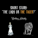 """""""The Lady or The Tiger?"""" Writing Activity"""