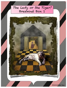 """The Lady or the Tiger"" Breakout Box"