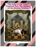 """The Lady or the Tiger? Breakout Box: The Mystery of the Missing Princess"